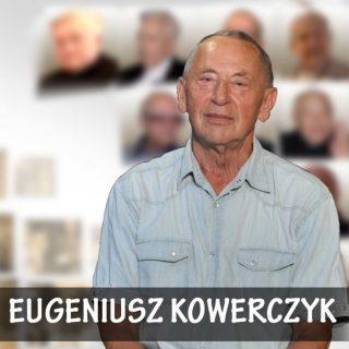 Historia Migana – Eugeniusz Kowerczyk mały