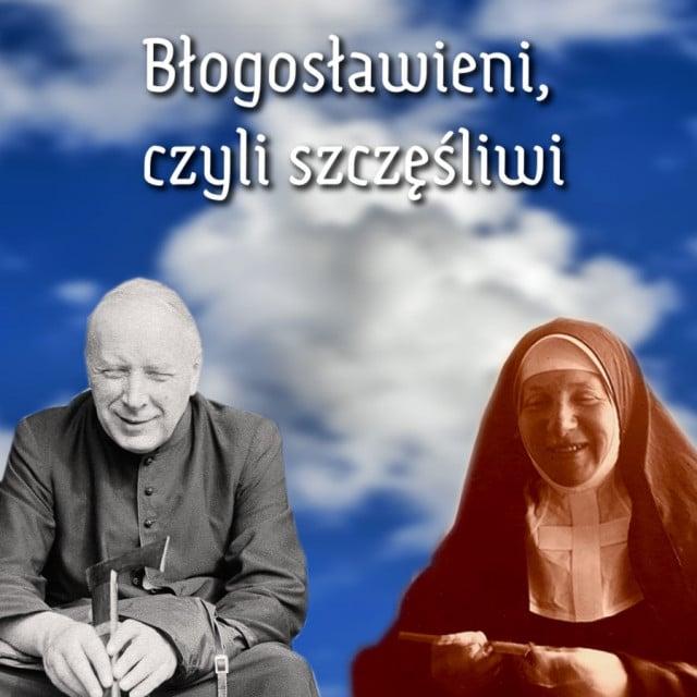"""Kardynał Wyszyński i Matka Czacka na tle nieba z napisem """"Błogosławieni, czyli szczęśliwi"""""""