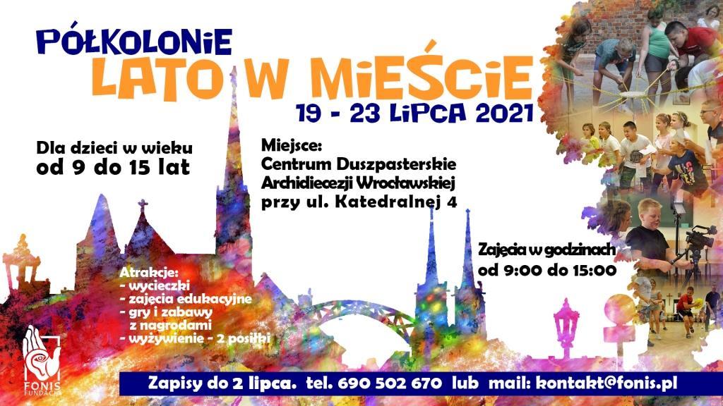 Lato w miescie 2021 plakat - Lato w mieście 2021 - półkolonie z Fundacją FONIS