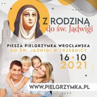 Znaczek pielgrzymkowy, a na nim święta Jadwiga i rodzina, obok data i hasło pielgrzymki: Z rodziną do św. Jadwigi